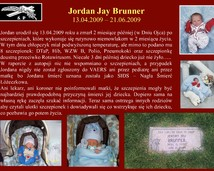 11. Jordan Jay Brunner (13.04.2009 – 21.06.2009)