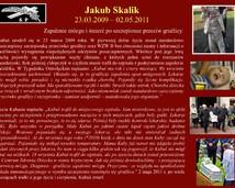 13. Jakub Skalik (23.03.2009 - 02.05.2011)