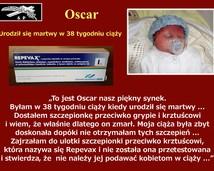 46. Oscar urodził się martwy w 38 tygodniu ciąży