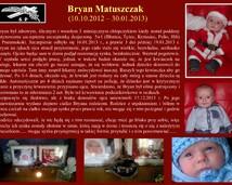 5. Bryan Matuszczak (10.10.2012 - 30.01.2013)