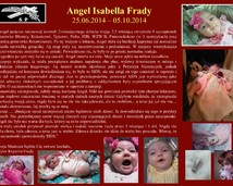 8. Angel Isabella Frady (25.06.2014 – 05.10.2014)