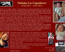 9. Nicholas Lee Copenhaver  (07.03.2013 – 15.07.2013)