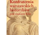 M.Drozdowski-Konfraternia warszawskich historyków