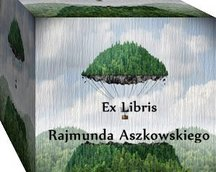 Op.316. Ex Libris Rajmunda Aszkowskiego, 76x78,CGD
